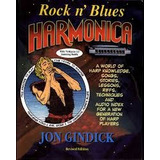 Rock N Blues Harmonica: A World Of Harp Knowledge  Songs  St