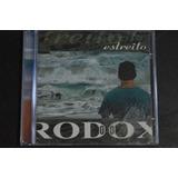 Rodox Estreito Cd