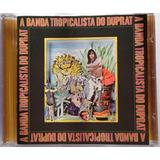 Rogério Duprat Cd Imp Usado A Banda Tropicalista 2005