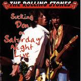 Rolling Stones   Sucking Don On Saturday Night Live   Cd