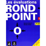 Rond point 1   Cahier D évaluations Avec Cd Audio rom   Mai