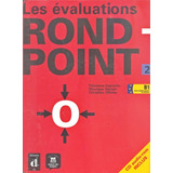 Rond point 2   Cahier D évaluations Avec Cd Audio rom   Mai