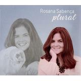 Rosana Sabença   Plural