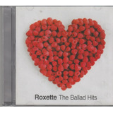 Roxette   Cd The Ballad Hits   Novo