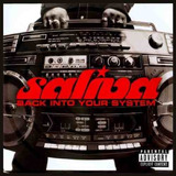 Saliva   Back Into Your System