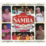 Samba Social Clube Nova Geraçao Ao Vivo