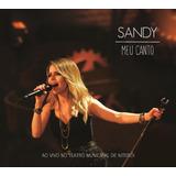Sandy   Meu Canto   Ao Vivo