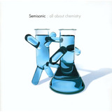 Semisonic ¿ All About Chemistry