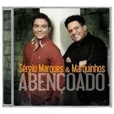 Sérgio Marques E Marquinhos   Abençoado Cd  Ev