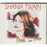 Shania Twain Radio Special Americano Promocional Cd Lacrado