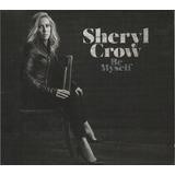 Sheryl Crow   Cd Be My Self   2017   Seminovo
