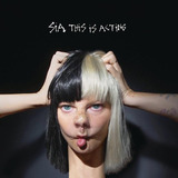 Sia This Is Acting   Cd Pop