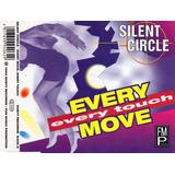 Silent Circle   Every Move Every Touch   Cd Single Novo Raro