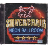Silverchair   Neon Ballroom Silverchair