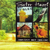 Sister Hazel ¿    somewhere More Familiar