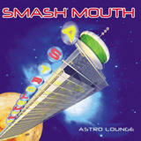 Smash Mouth   Astro Lounge   Cd
