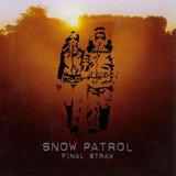 Snow Patrol  Final Straw Cd Lacrado