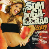 Som Do Galerão 2007 Cd Dennis Dj O Melhor Do Funk Som Livre