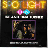 Spotlight On Ike And Tina Turner Cd Importado