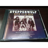 Steppenwolf   Born To Be Wild   The Hits And More