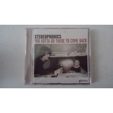Stereophonics   You Gotta Go There To Come Back Cd