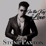 Stone Paxton In The Key Of Love Cd Import