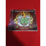 Street Bulldogs Unlucky Days Cd Usado