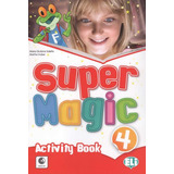 Super Magic 4   Activity Book With Audio Cd   Hub Editorial