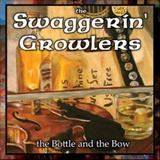 Swaggerin Growlers   The Bottle And The Bow    cd Importado