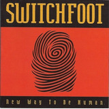 Switchfoot   New Way To Be Human Importado