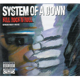 System Of A Down    Cd Kill Rock N Roll   Greatest Hits