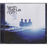 Tenth Avenue North   Cd The Light Meets The Dark