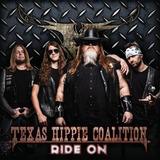 Texas Hippie Coalition ride On Cd novo lcrado importado