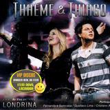 Thaeme E Thiago Cd Promo Ao Vivo Em Londrina   Lacrado