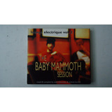 The Baby Mammoth Session Cd Coletanea