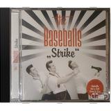 The Baseballs Strike   Novo Lacrado Original