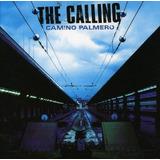 The Calling   Camino Palmero   Cd Lacrado