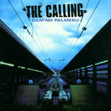 The Calling Camino Palmero   Cd Rock