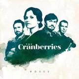 The Cranberries   Roses   Cd Lacrado