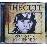 The Cult   Ceremony In Florence