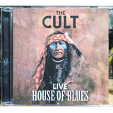 The Cult   Live House Of Blues