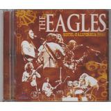 The Eagles   Cd Hotel California Live   2 Cds   Lacrado