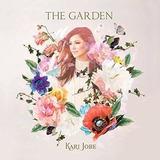 The Garden Kari Jobe Cd Import