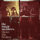 The Magic Numbers Those The Brokes   Cd Rock