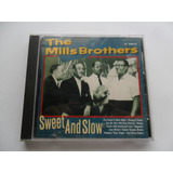 The Mills Brothers   Sweet And Slow Cd Movieplay