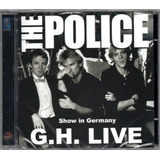 The Police Cd G h  Live Show In Germany Novo Lacrado