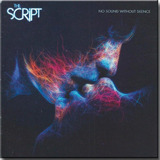 The Script   No Sound Without Silence