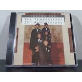 The Temptations   25th Anniversary Volume One   Cd Imp Av8