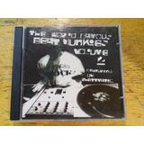 The World Famous Beat Junkies Volume 2 Xzibit Cd Duplo