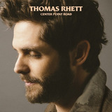 Thomas Rhett Center Point Road Cd Import